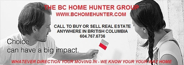 THE BC HOME HUNTER GROUP YOUR URBAN & SUBURBAN REAL ESTATE TEAM VANCOUVERHOMEHUNTER.COM